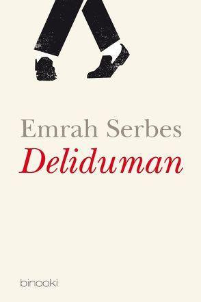 Deliduman von Serbes,  Emrah