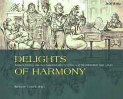 Delights of Harmony von Unseld,  Melanie