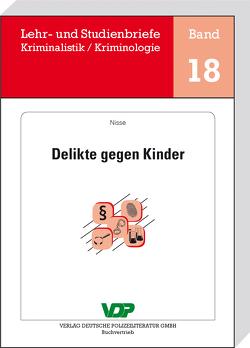 Delikte gegen Kinder von Clages,  Horst, Neidhardt,  Klaus, Nisse,  Reingard