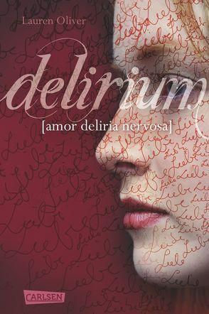 Delirium von Diestelmeier,  Katharina, Oliver,  Lauren