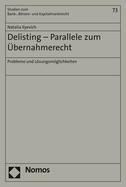 Delisting – Parallele zum Übernahmerecht von Ilyevich,  Natalia