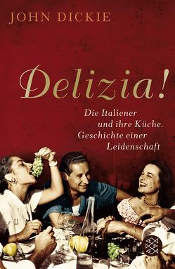 Delizia! von Dickie,  John, Vogel,  Sebastian