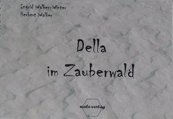 Della im Zauberwald von Walker,  Herbert, Walker-Winter,  Ingrid