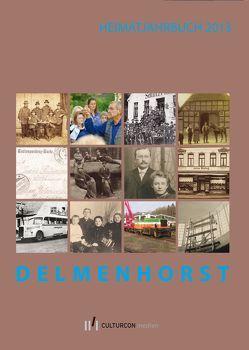 Delmenhorst. Heimatjahrbuch  2013 von Heimatverein Delmenhorst