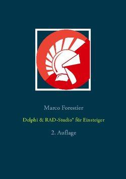 Delphi & RAD-Studio® für Einsteiger von Forestier,  Marco