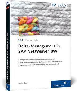 Delta-Management in SAP NetWeaver BW von Knapp,  Serge Daniel