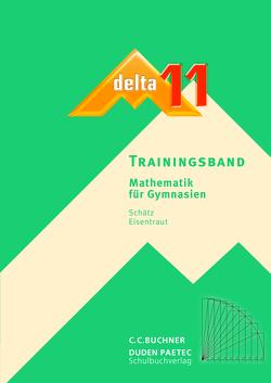 delta – neu / delta Trainingsband 11 von Brandl,  Matthias, Carl,  Thomas, Eisentraut,  Franz, Horn,  Bernhard, Kessler,  Stephan, Sänger,  Karl-Heinz, Schätz,  Ulrike, Treuheit,  Matthias