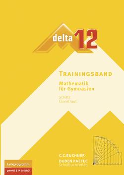 delta – neu / delta Trainingsband 12 von Eisentraut,  Franz, Kessler,  Stephan, Sänger,  Karl-Heinz, Schätz,  Rudolf, Schätz,  Ulrike, Treuheit,  Matthias, Ulm,  Volker