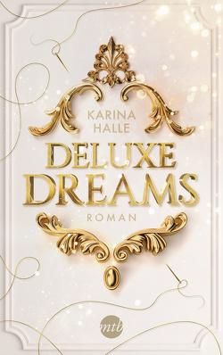 Deluxe Dreams von Halle,  Karina, Laszlo,  Ulrike
