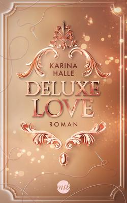 Deluxe Love von Halle,  Karina, Laszlo,  Ulrike