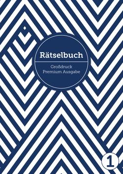 Deluxe Rätselbuch/Rätselblock für Erwachsene und Senioren/Rentner mit Großdruck im DIN A4-Format von Heisenberg,  Sophie