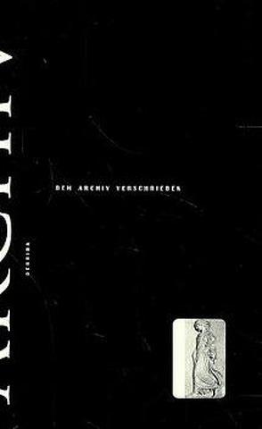 Dem Archiv verschrieben von Derrida,  Jacques, Gondek,  Hans D, Naumann,  Hans