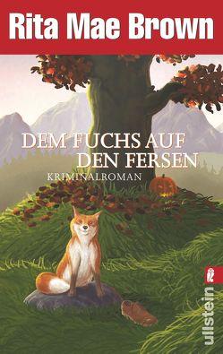Dem Fuchs auf den Fersen von Brown,  Rita Mae, Längsfeld,  Margarete