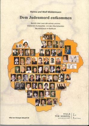 Dem Judenmord entkommen von Middelmann,  Hanna, Middelmann,  Wolf, Spieker,  Christoph