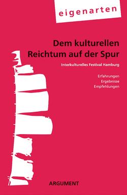 Dem kulturellen Reichtum auf der Spur von eigenarten, Engelhard,  Judy, Grotheer,  Angela, Peters,  Kai, Schroeder,  Joachim