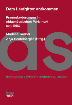 Dem Laufgitter entkommen von Gerber,  Marlène, Heidelberger,  Anja
