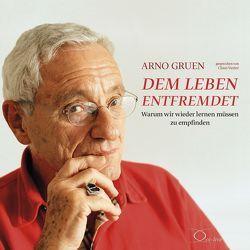 Dem Leben entfremdet von Gruen,  Arno, Vester,  Claus