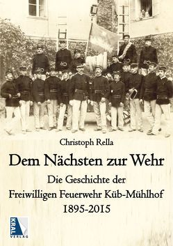 Dem Nächsten zur Wehr von Rella,  Christoph