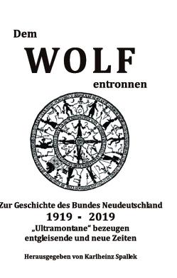 Dem Wolf entronnen von Spallek,  Karlheinz