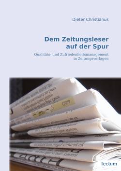 Dem Zeitungsleser auf der Spur von Christianus,  Dieter