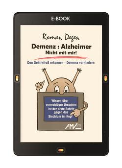 Demenz : Alzheimer Nicht mit mir! von Degen,  Roman