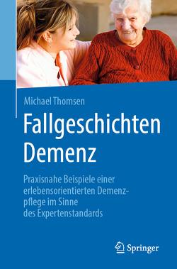 Demenz in Fällen von Thomsen,  Michael