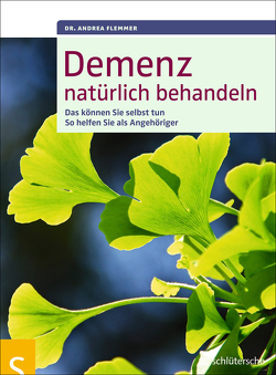 Demenz natürlich behandeln von Flemmer,  Dr. Andrea