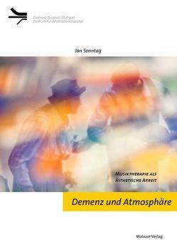 Demenz und Atmosphäre von Sonntag,  Jan