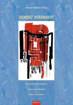 Demenz verändert von Aldebert,  Heiner
