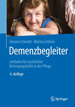 Demenzbegleiter von Döbele,  Martina, Schmidt,  Simone