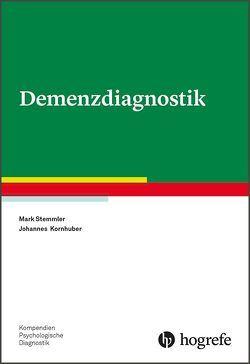 Demenzdiagnostik von Kornhuber,  Johannes, Stemmler,  Mark