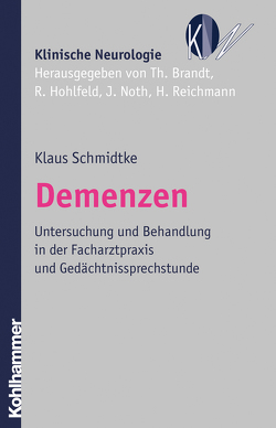Demenzen von Brandt,  Thomas, Hohlfeld,  Reinhard, Noth,  Johannes, Reichmann,  Heinz, Schmidtke,  Klaus