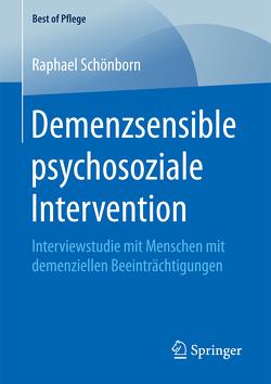 Demenzsensible psychosoziale Intervention von Schönborn,  Raphael