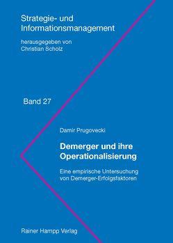 Demerger und ihre Operationalisierung von Prugovecki,  Damir