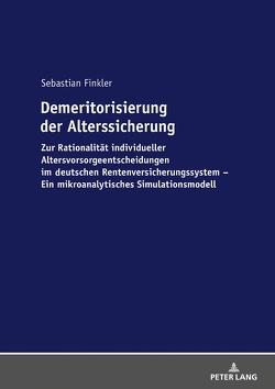 Demeritorisierung der Alterssicherung von Finkler,  Sebastian