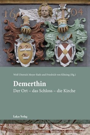 Demerthin von Klitzing,  Friedrich von, Meyer-Rath,  Wolf-Dietrich