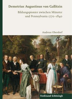 Demetrius Augustinus von Gallitzin von Oberdorf,  Andreas