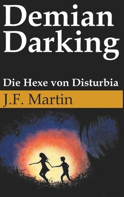 Demian Darking von Martin,  J.F.
