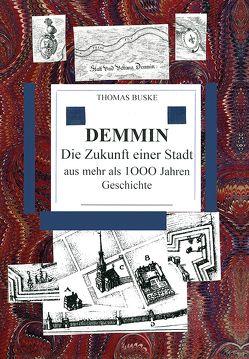 Demmin von Buske,  Thomas