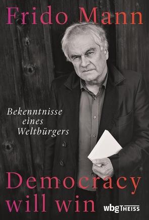 Democracy will win von Mann,  Frido