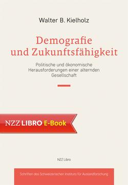 Demografie und Zukunftsfähigkeit von Kielholz,  Walter