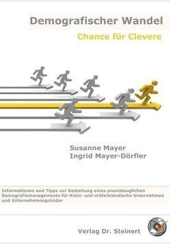 Demografischer Wandel von Mayer,  Susanne, Mayer-Dörfler,  Ingrid