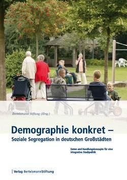 Demographie konkret – Soziale Segregation in deutschen Großstädten
