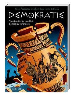 Demokratie von Di Donna,  Annie, Kawa,  Abraham, Naumann,  Ebi, Papadatos,  Alecos