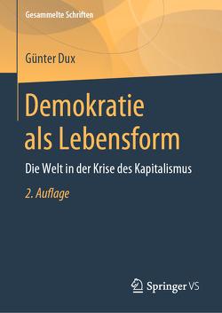 Demokratie als Lebensform von Dux,  Günter