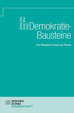 Demokratie-Bausteine von Köck,  Daniela, Tafner,  Georg
