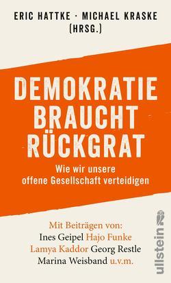 Demokratie braucht Rückgrat von Hattke,  Eric, Kraske,  Michael