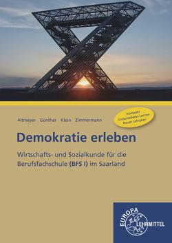 Demokratie erleben von Altmeyer,  Michael, Günther,  Julia, Klein,  Wolfgang, Zimmermann,  Tim