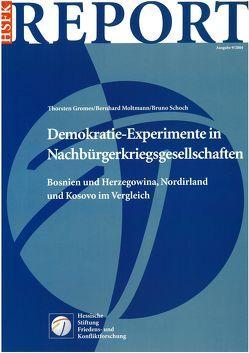 Demokratie-Experimente in Nachbürgerkriegsgesellschaften von Gromes,  Thorsten, Moltmann,  Bernhard, Schoch,  Bruno