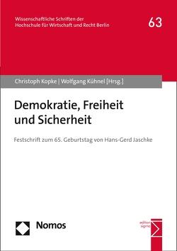 Demokratie, Freiheit und Sicherheit von Kopke,  Christoph, Kühnel,  Wolfgang